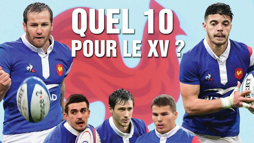 XV de France - Quel 10 pour les Bleus ?