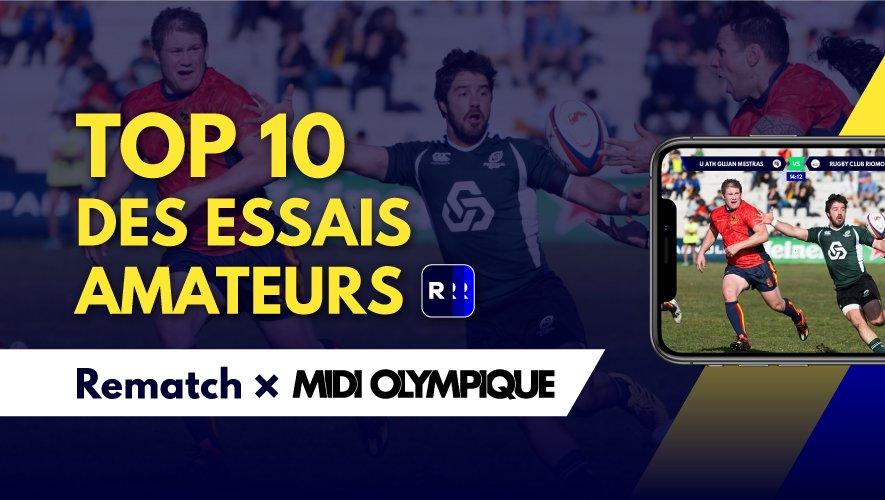 Le Top 10 des essais amateurs vous est proposé par Midi Olympique et Rematch