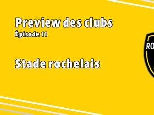 Les previews 2020-2021 : épisode 11, La Rochelle