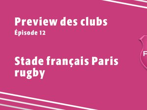 Preview des clubs - épisode 12